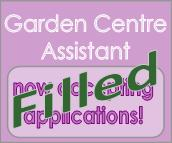 Garden centre assistant position filled
