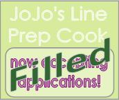 JoJo's Line prep cook position filled